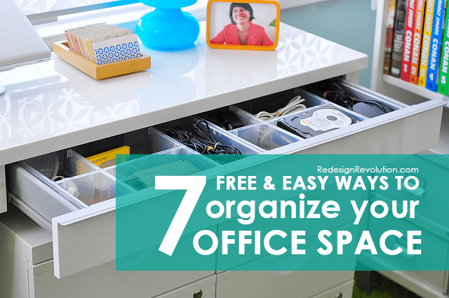 7 free easy ways to organize your office space dash of for Redesign office space