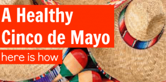 Healthy Cinco de Mayo Tips