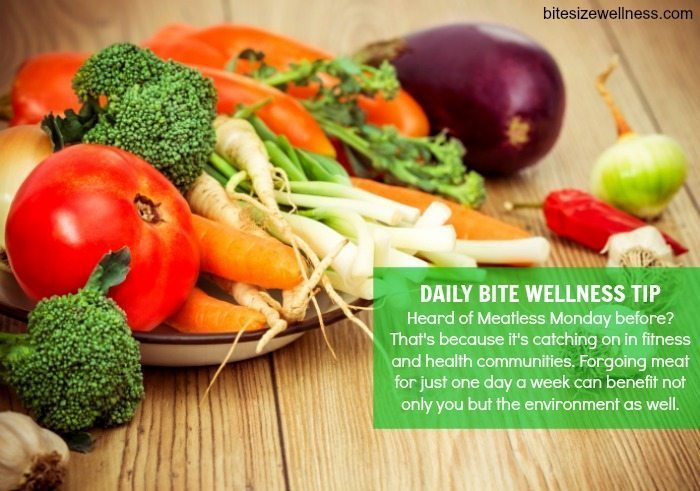 Daily Bite Wellness Tip - Meatless Monday